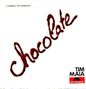 Tim Maia chante Chocolate